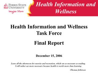 Health Information and Wellness