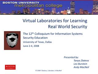 Virtual Laboratories for Learning Real World Security