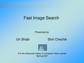 Fast Image Search