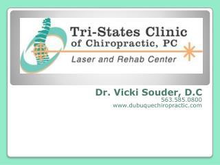 Dr. Vicki Souder, D.C 563.585.0800 dubuquechiropractic
