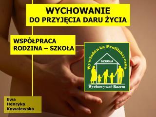 Ewa  Henryka  Kowalewska