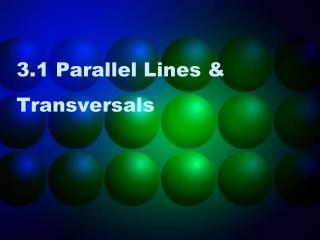 3.1 Parallel Lines & Transversals