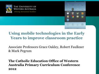 Using mobile technologies in the Early Years to improve classroom practice
