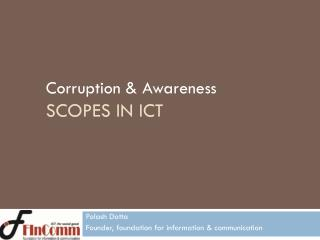 Corruption & Awareness Scopes in ICT