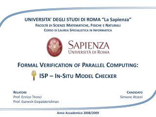 """UNIVERSITA' DEGLI STUDI  DI  ROMA """"La Sapienza"""" Facoltà di Scienze Matematiche, Fisiche e Naturali"""