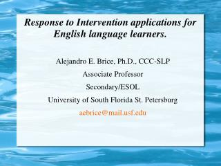 Response to Intervention applications for English language learners.