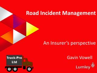 Road  Incident Management An Insurer's perspective