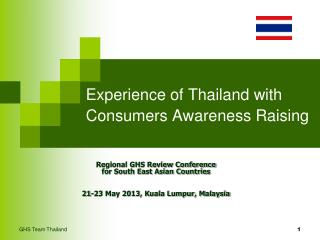 Experience of Thailand with Consumers Awareness Raising