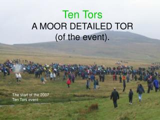 Ten Tors A MOOR DETAILED TOR  (of the event).