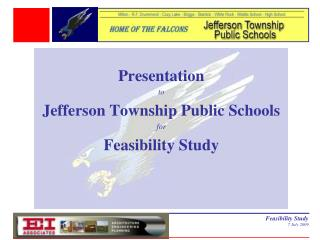 Presentation  to Jefferson Township Public Schools for Feasibility Study