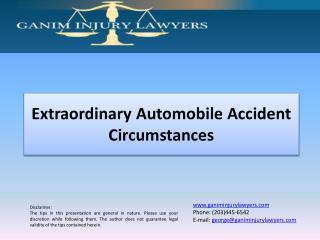 Extraordinary Automobile Accident Circumstances