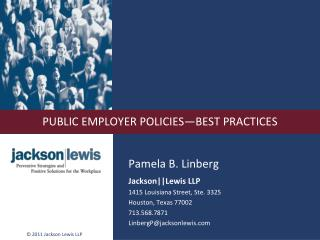 PUBLIC EMPLOYER POLICIES—BEST PRACTICES