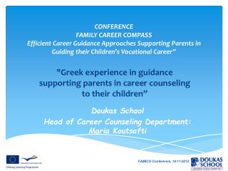 """Greek experience in guidance supporting parents in career counseling to their children"""
