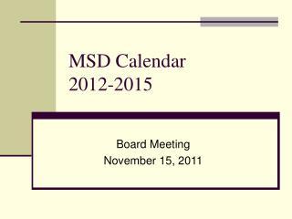 MSD Calendar 2012-2015