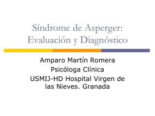 Síndrome de Asperger: Evaluación y Diagnóstico
