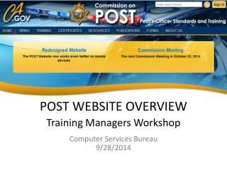 POST WEBSITE OVERVIEW Training Managers Workshop Computer Services Bureau 9/28/2014