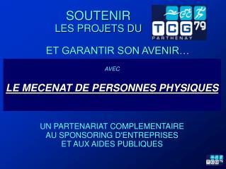 AVEC LE MECENAT DE PERSONNES PHYSIQUES