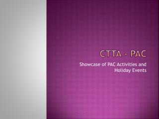 CTTA - PAC