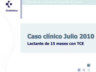Caso clínico Julio 2010