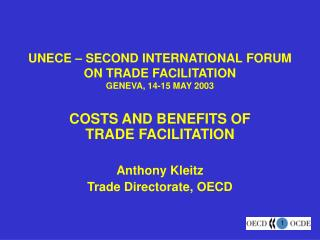 UNECE � SECOND INTERNATIONAL FORUM ON TRADE FACILITATION  GENEVA, 14-15 MAY 2003