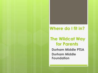 Where do I fit in?  The Wildcat Way for Parents