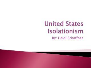 United States Isolationism