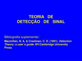 TEORIA   DE DETECÇÃO   DE   SINAL