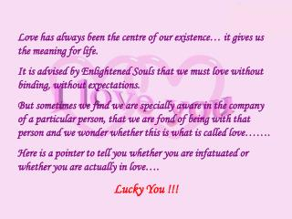 Love has always been the centre of our existence… it gives us the meaning for life.