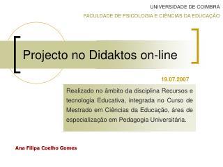 Projecto no Didaktos on-line