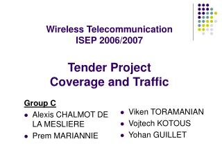 Wireless Telecommunication ISEP 2006/2007 Tender Project  Coverage and Traffic