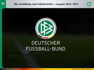 Die Ausbildung zum Schiedsrichter - Ausgabe 2014 / 2015