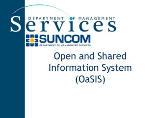 Open and Shared Information System (OaSIS)