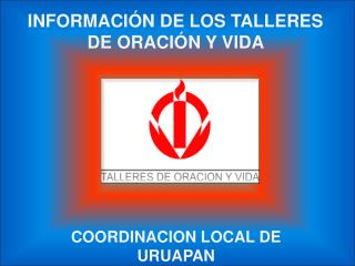 INFORMACIÓN DE LOS TALLERES  DE ORACIÓN Y VIDA