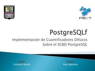 PostgreSQLf