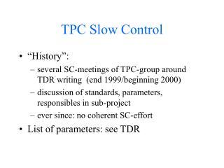 TPC Slow Control