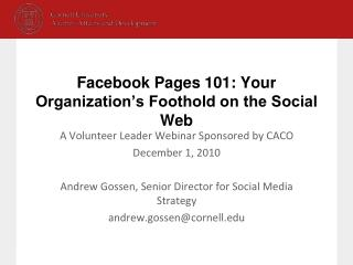 Facebook Pages 101: Your Organization�s Foothold on the Social Web
