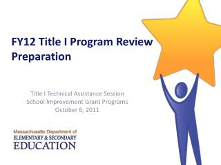 FY12 Title I Program Review Preparation
