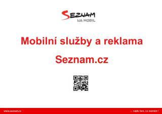 Mobilní služby a reklama Seznam.cz