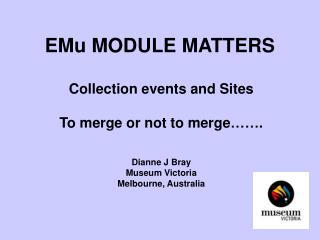 EMu MODULE MATTERS