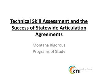 Technical  Skill Assessment and the Success of Statewide Articulation Agreements