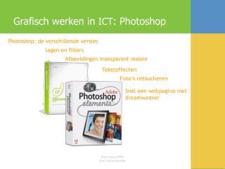 Grafisch werken in  ICT : Photoshop