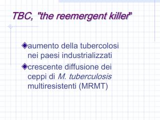 "TBC, ""the reemergent killer """