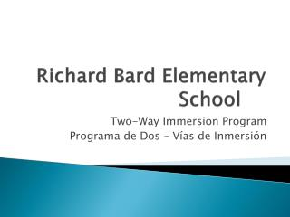 Richard Bard Elementary School