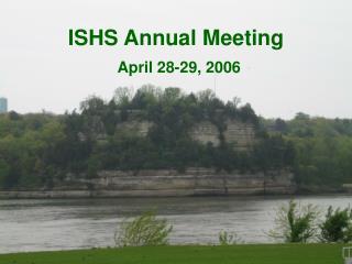 ISHS Annual Meeting