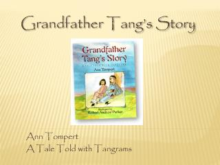 Grandfather  Tang�s Story