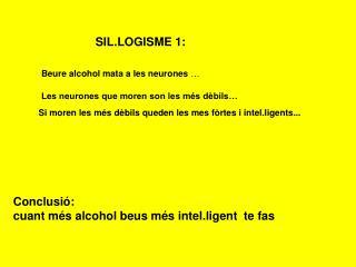 SIL.LOGISME 1: