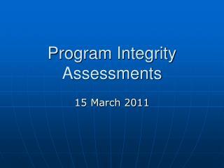 Program Integrity Assessments