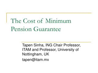 The Cost of Minimum Pension Guarantee