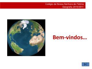 Colégio de Nossa Senhora de Fátima Geografia 2010/2011