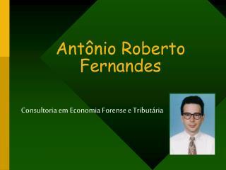 Ant�nio Roberto Fernandes